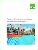 Flood resilience and resistance for critical infrastructure