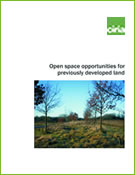 Open space opportunities for previously developed land