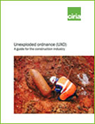 Unexploded ordnance (UXO) A guide for the construction ...