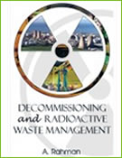 Decommissioning and radioactive waste management