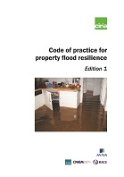 Code of practice for property flood resilience. Edition 1